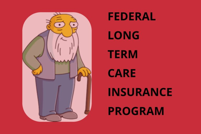 The Current State of FLTCIP: the Federal Long-Term Care Insurance Program