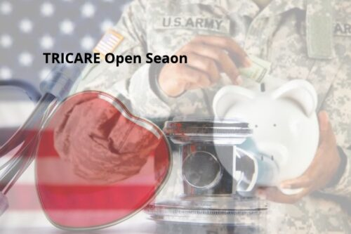 TRICARE Is Having First Open Season. What Does That Mean For You?