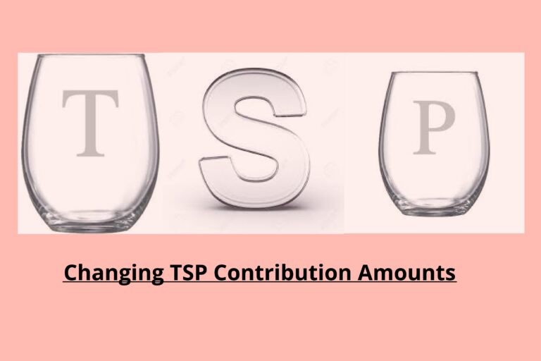 Changing TSP Contribution Amounts