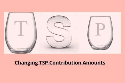 Changing TSP Contribution Amounts