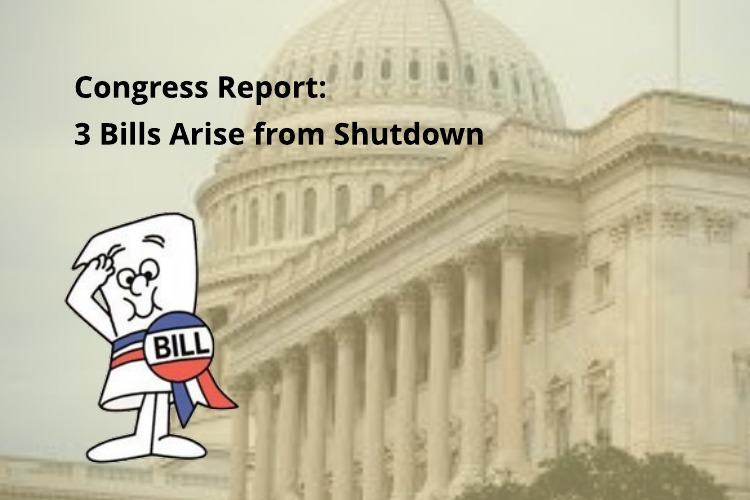 Update on Legislation Sprouting from Shutdown