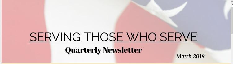Serving Those Who Serve's Quarterly Newsletter – Q1