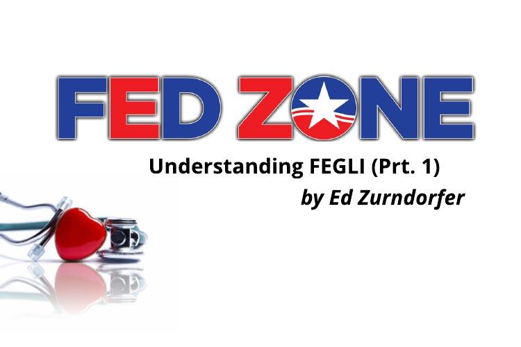 Understanding FEGLI: Federal Employees Group Life Insurance Program- Pt. I