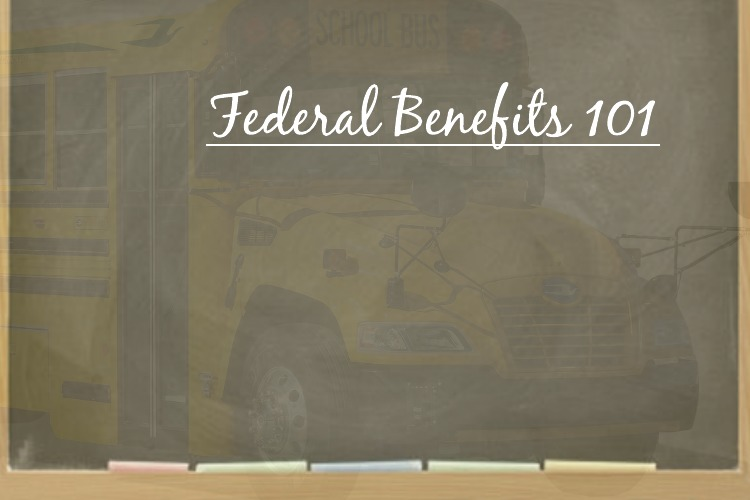 Back to Class: Federal Benefits 101