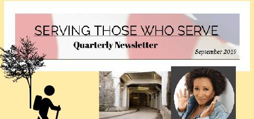 Serving Those Who Serve: Quarterly Newsletter