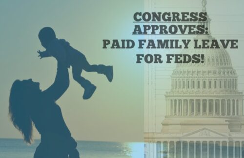 Congress Agrees: Family Leave for Federal Employees