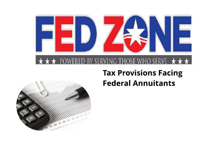 Tax Provisions Facing Federal Annuitants