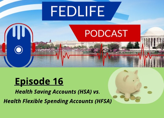 FEDLIFE PODCAST: Ep. 16: Difference Between HFSA & HSA – with Ed Zurndorfer