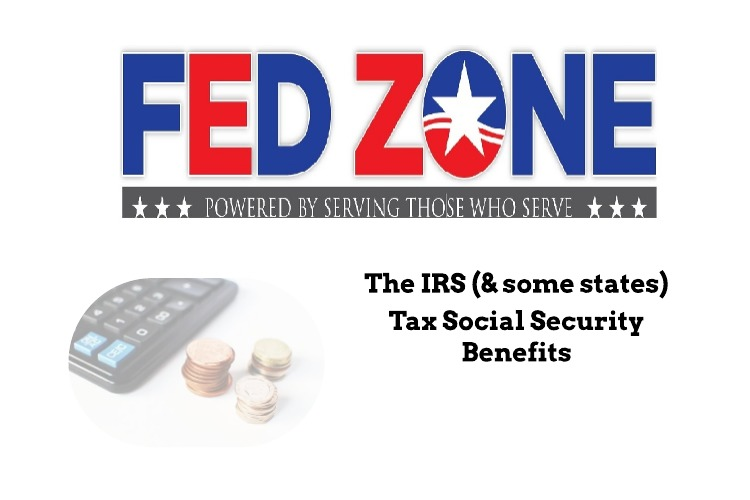 The IRS and Some States Tax Social Security Benefits