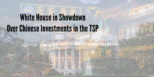 Federal Employees ' TSP in Show-Down over China Investments