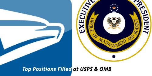 Positions Filled: New Postmaster General & OMB's Deputy CIO