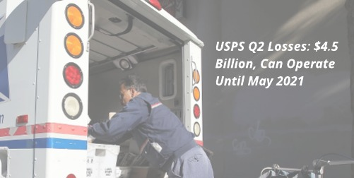 USPS Finances: $4.5 Billion Loss, $17.8 Billion in Revenue in 2nd Quarter