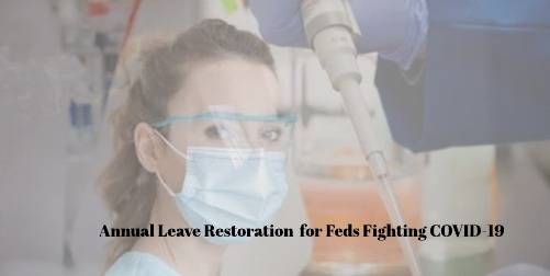 OPM to Restore Canceled Leave to Feds Responding to the Pandemic