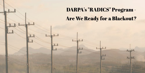 DARPA: Revolutionizing Tech, the Military- and Simulating Blackouts