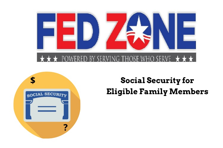 Social Security Benefits May Be Payable to Eligible Family Members
