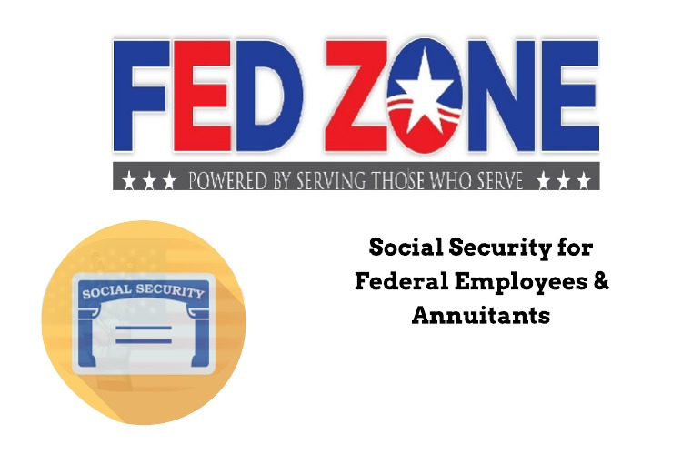 Social Security for Federal Employees & Annuitants