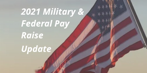 2021 Federal Pay Raise Update: 3% for the Military, at least 1% for Feds
