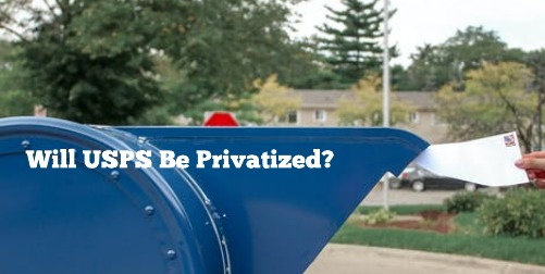 Will USPS Become Privatized?