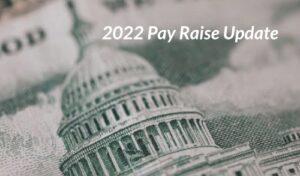 2022 Pay Raise